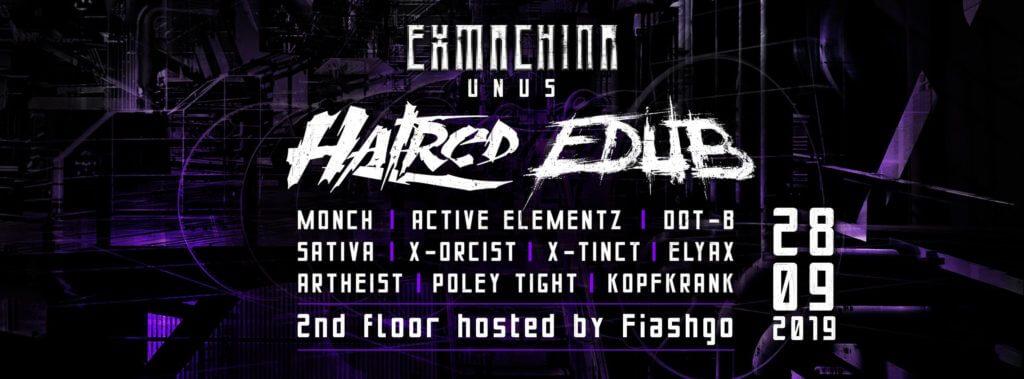 Exmachina unus with Hatred & Edub