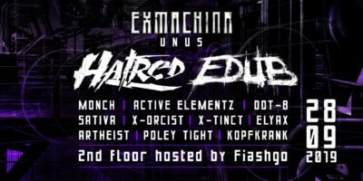 Exmachina unus with Hatred & Edub